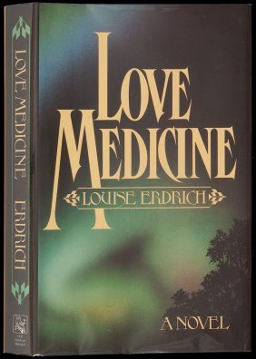 Louise Erdrich Love Medicine Signed 1st Novel