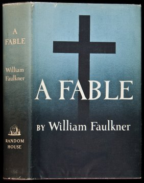 William Faulkner A Fable 1st Edition