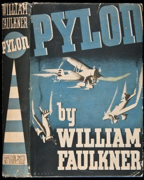 Pylon 1st In Dj By William Faulkner 1935