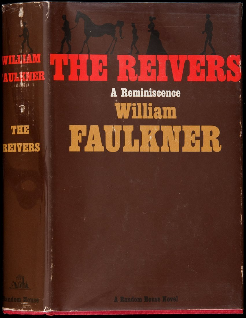 121: William Faulkner The Reivers 1st Edition