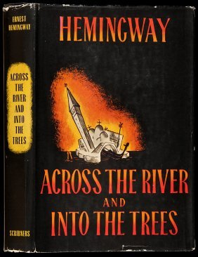 Hemingway Across The River And Into The Trees