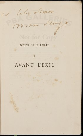 Actes Et Paroles Avant L'Exil Sgnd By Victor Hugo