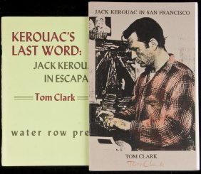 Two Booklets On Jack Kerouac By Tom Clark