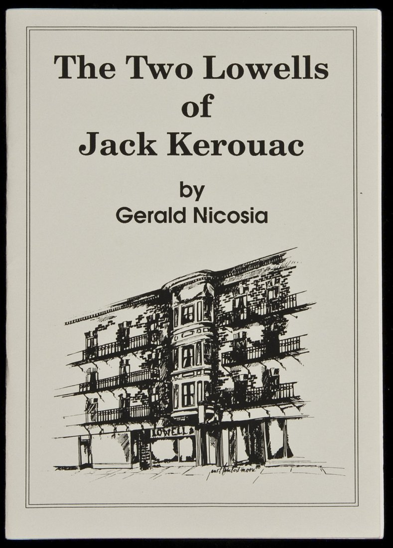 199: The Two Lowells of Jack Kerouac