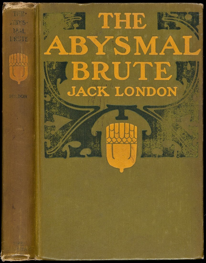 223: Jack London The Abysmal Brute 1st Edn