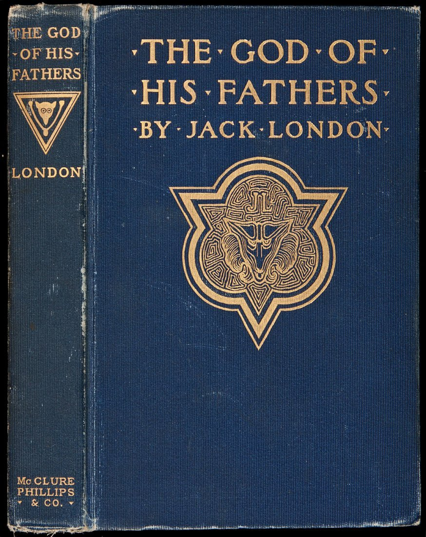 228: Jack London The God of His Fathers First Edition