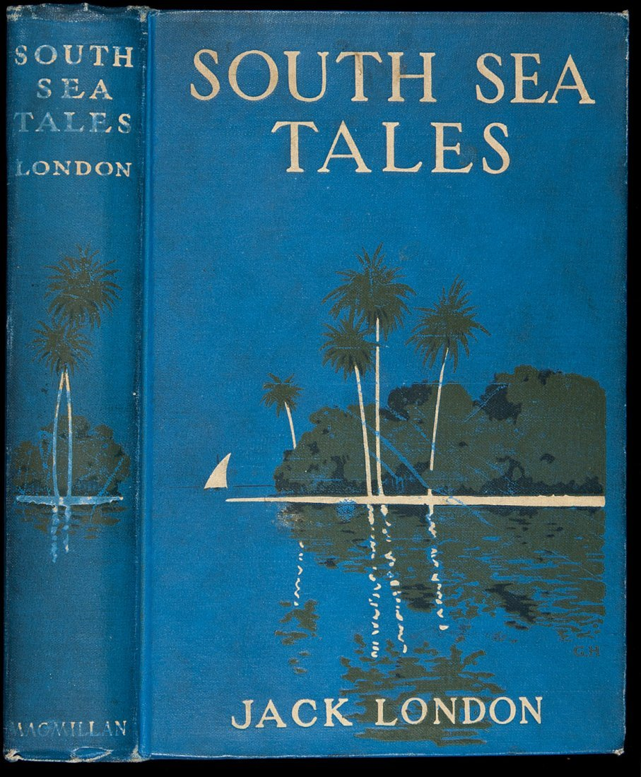 235: Jack London South Sea Tales First Edition