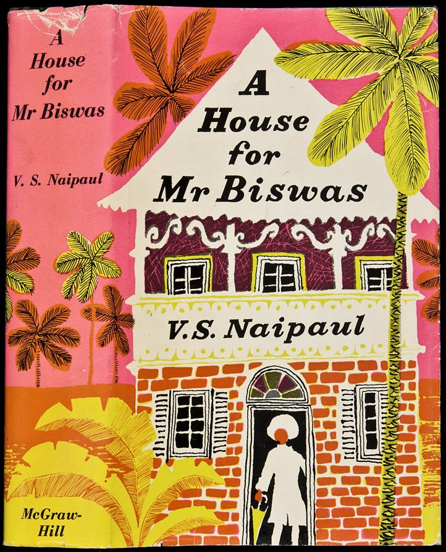 267: V.S. Naipaul A House for Mr Biswas