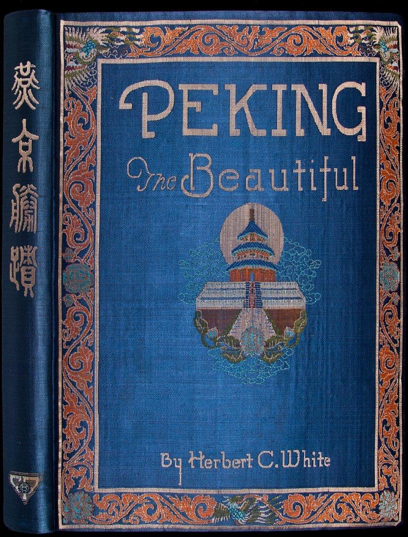 285: Peking The Beautiful by Herbert White