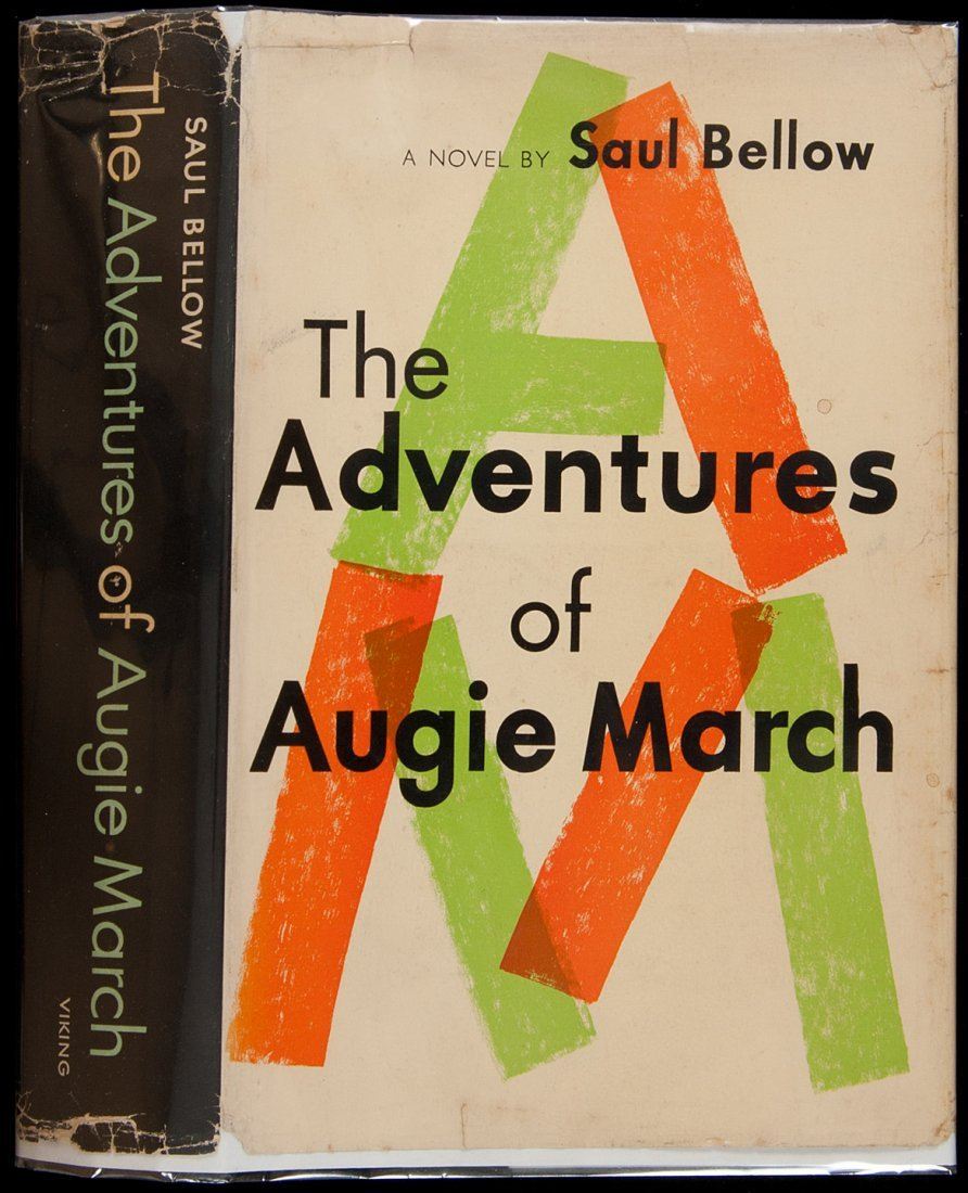 15: Saul Bellow The Adventures of Augie March