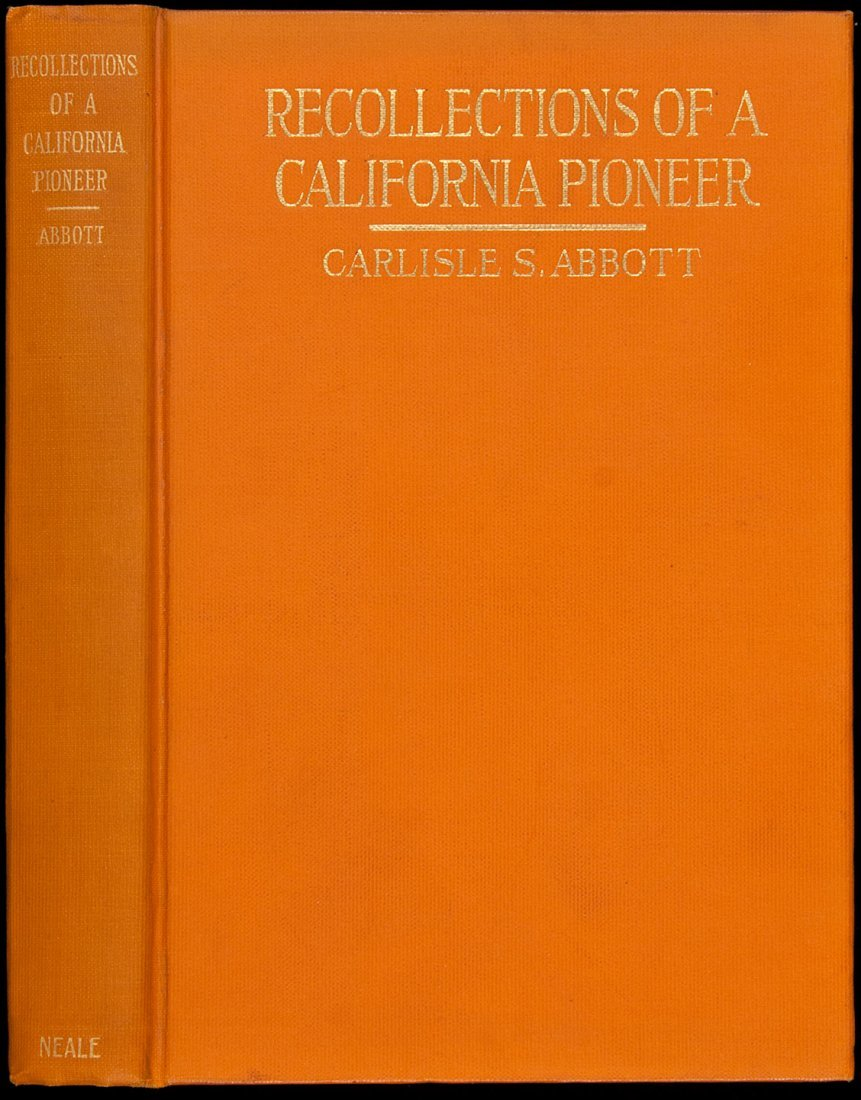 1: Abbott's Recollections of a California Pioneer