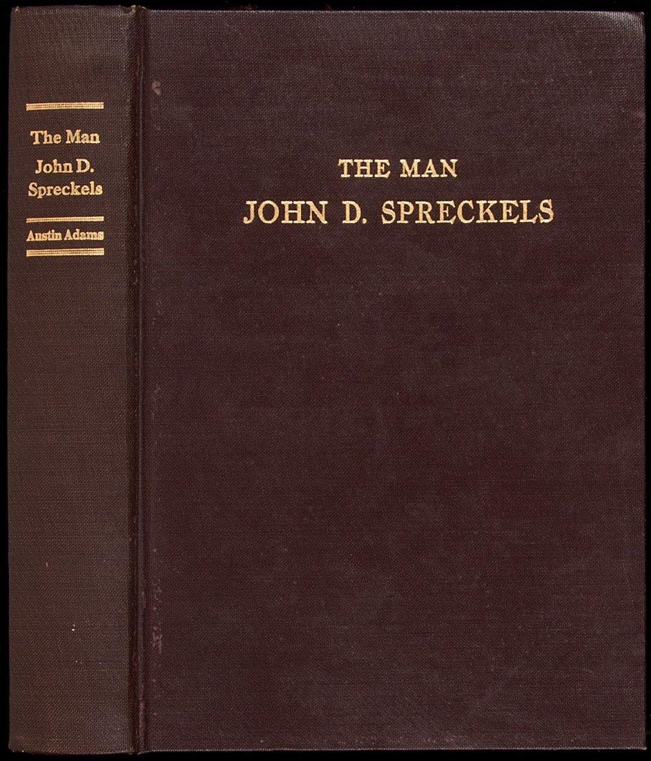4: The Man John D. Spreckels