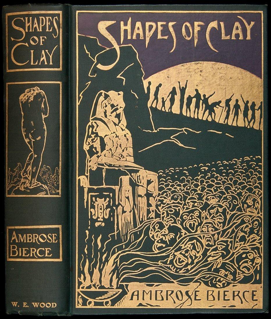 5: Ambrose Bierce Shapes of Clay