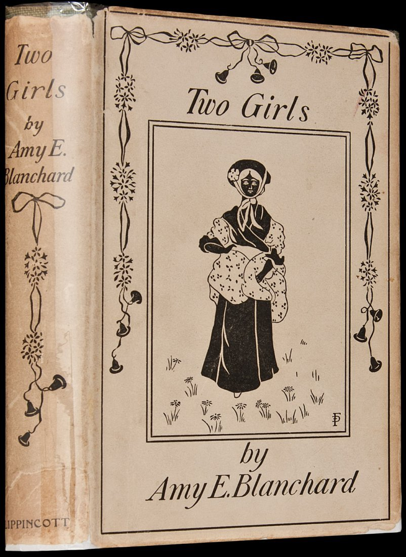 6: Amy Blanchard Two Girls with 1899 Dust Jacket