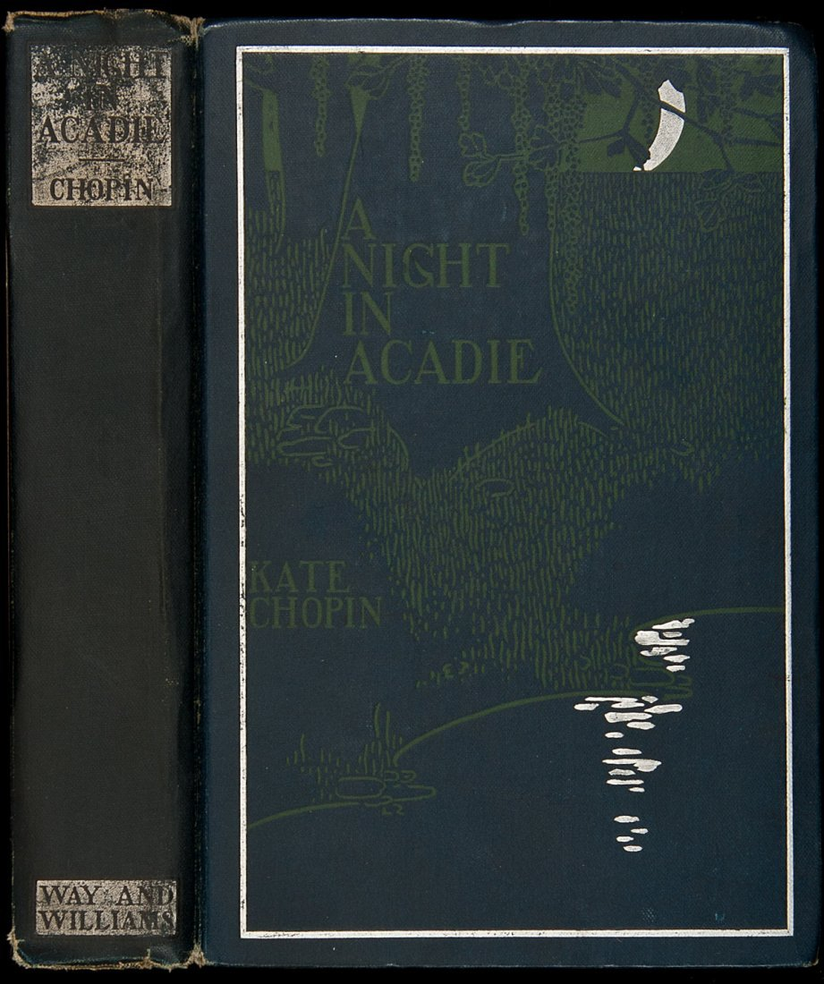 16: Kate Chopin Night in Acadie first edition