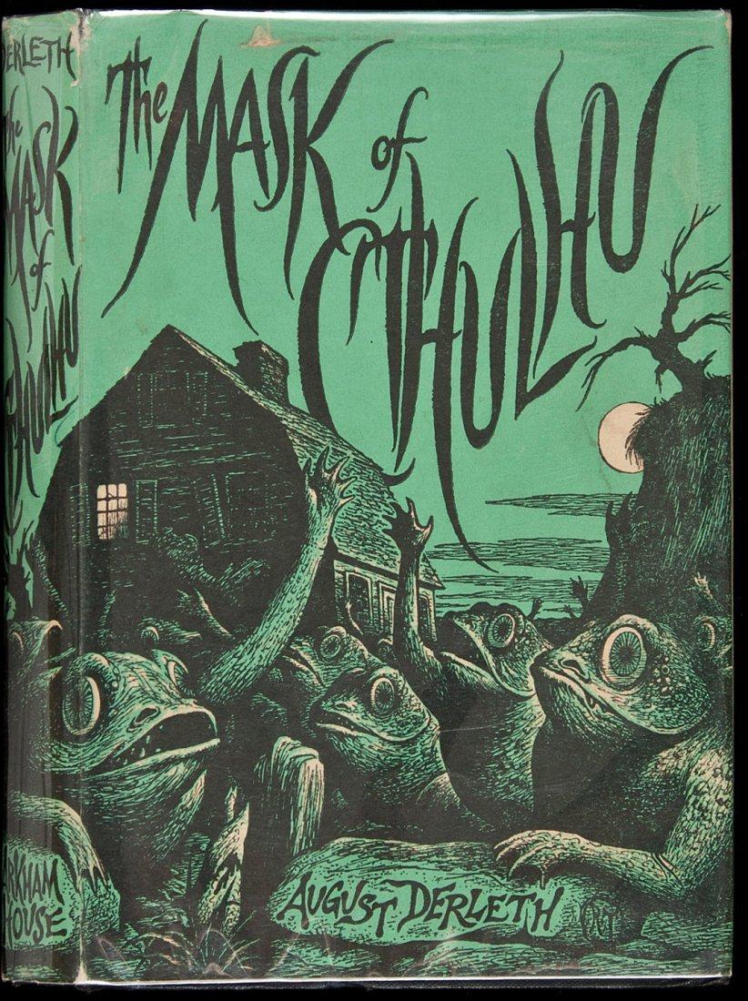 19: The Mask of Cthulhu Arkham House