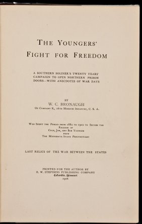 The Youngers' Fight For Freedom