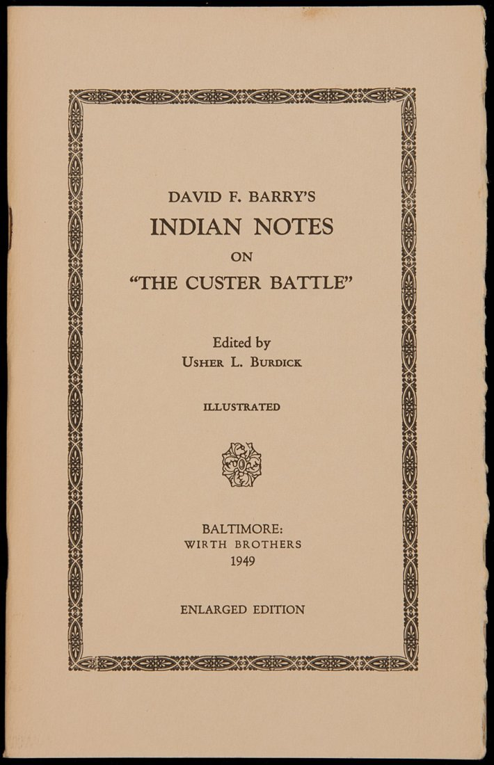 15: David F Barry's Indian Notes on The Custer Battle