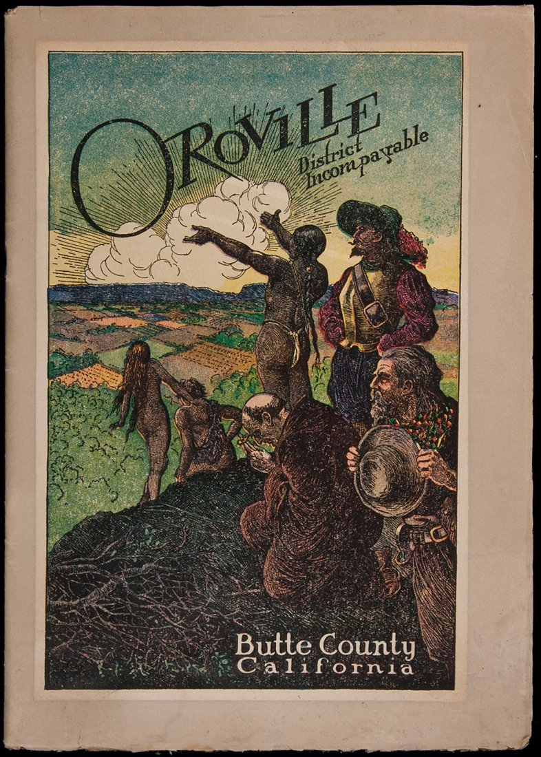 21: Oroville: District Incomparable 1912