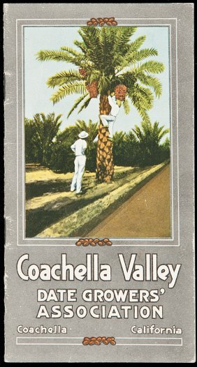 22: Coachella Valley Date Grower's Association 1915