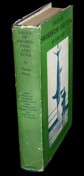 Zane Grey Tales of Swordfish and Tuna 1st Edn