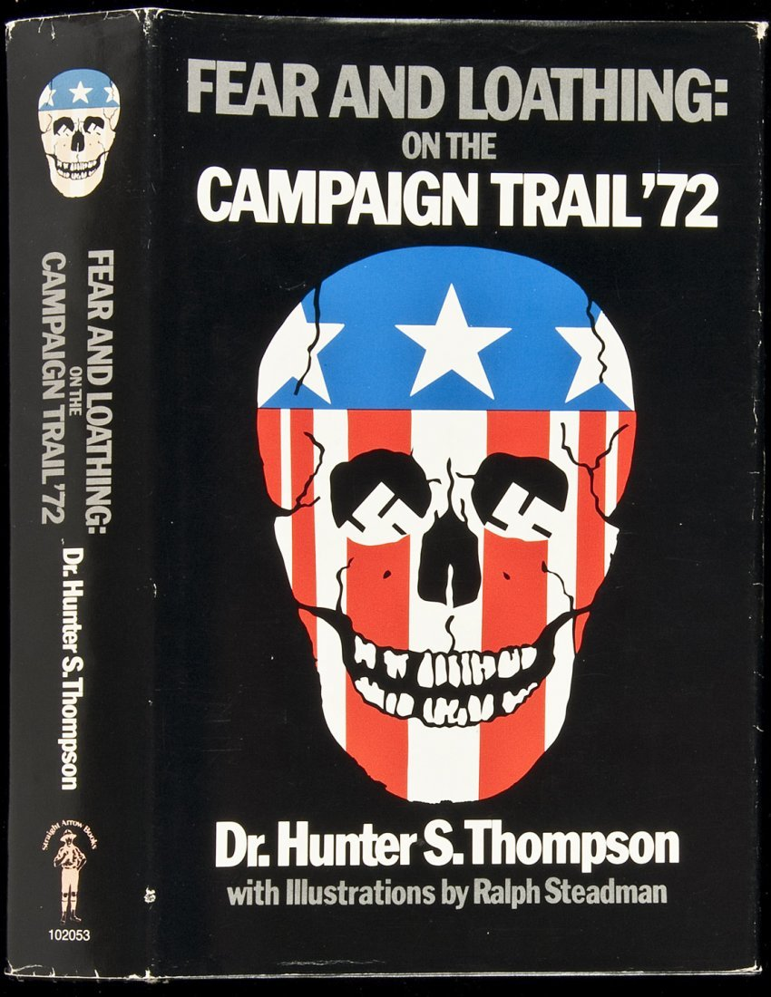 Hunter Thompson, Fear Loathing Campaign Trail 1st