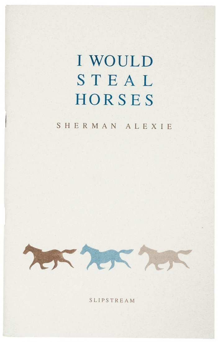 Sherman Alexie's rare second book I Would Steal Horses