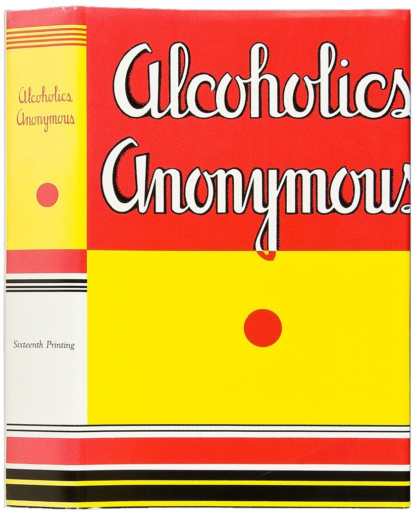 Alcoholics Anonymous First Edition Sixteenth Printing