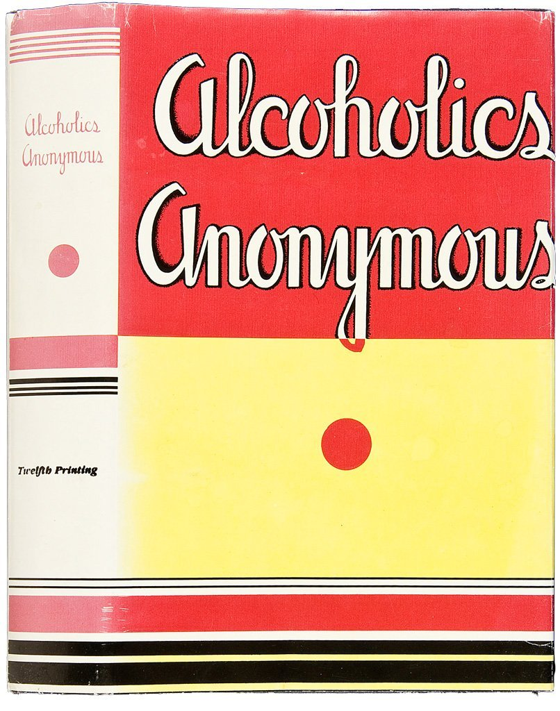 Alcoholics Anonymous First Edition Twelfth Printing