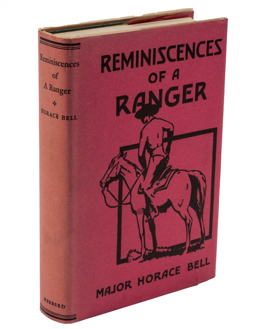 Horace Bell's Reminiscences of a Ranger 2nd & 3rd Edns.