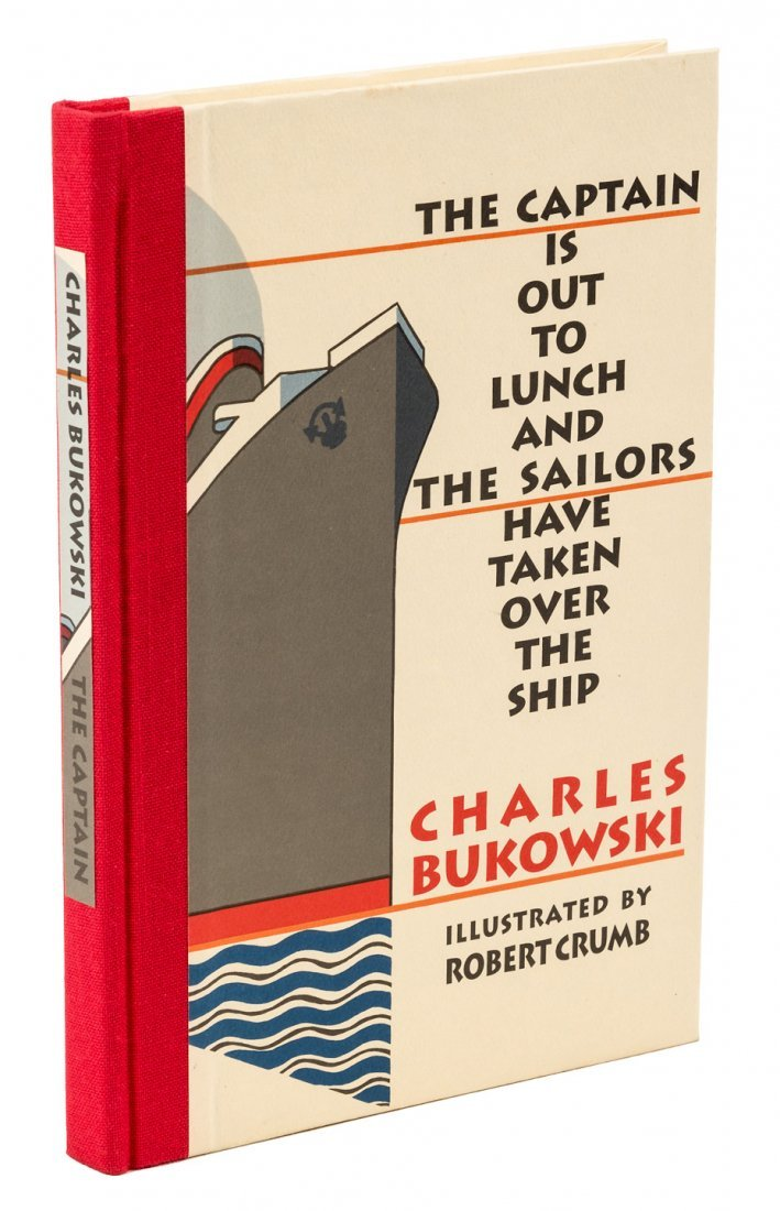 Captain is Out to Lunch Charles Bukowski
