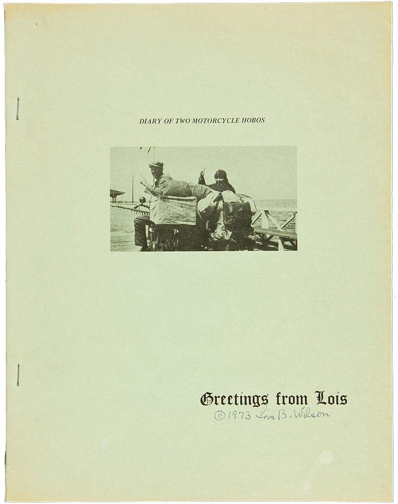 Bill & Lois Wilson Diary of 2 Motorcycle Hobos