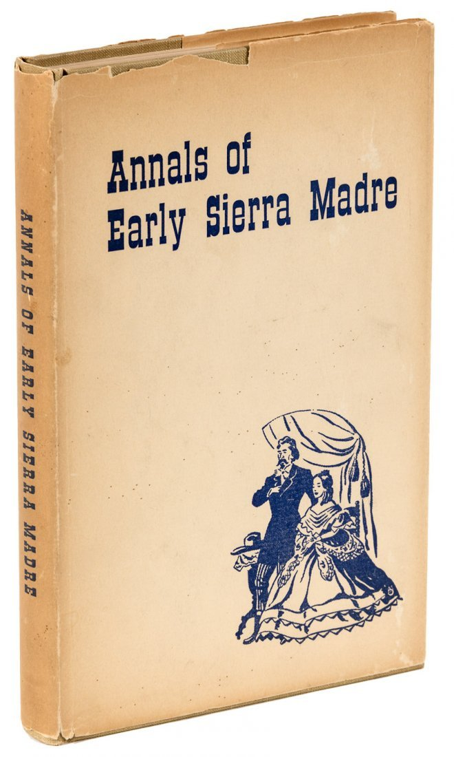Annals of the Early Sierra Madre First Edition in dj
