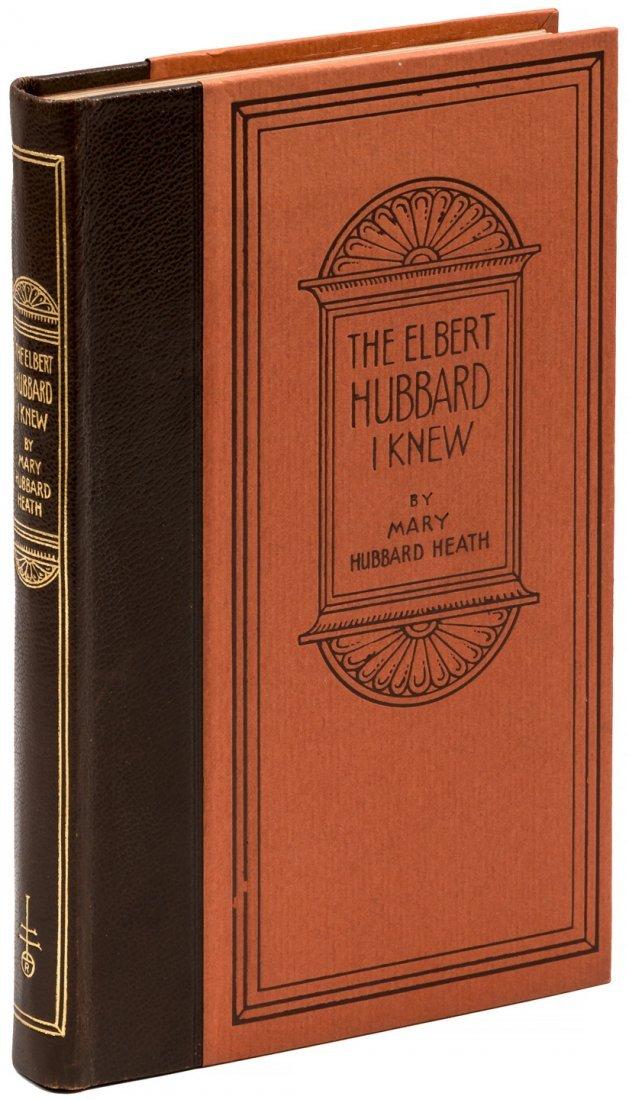 The Elbert Hubbard I Knew by Mary Hubbard Heath