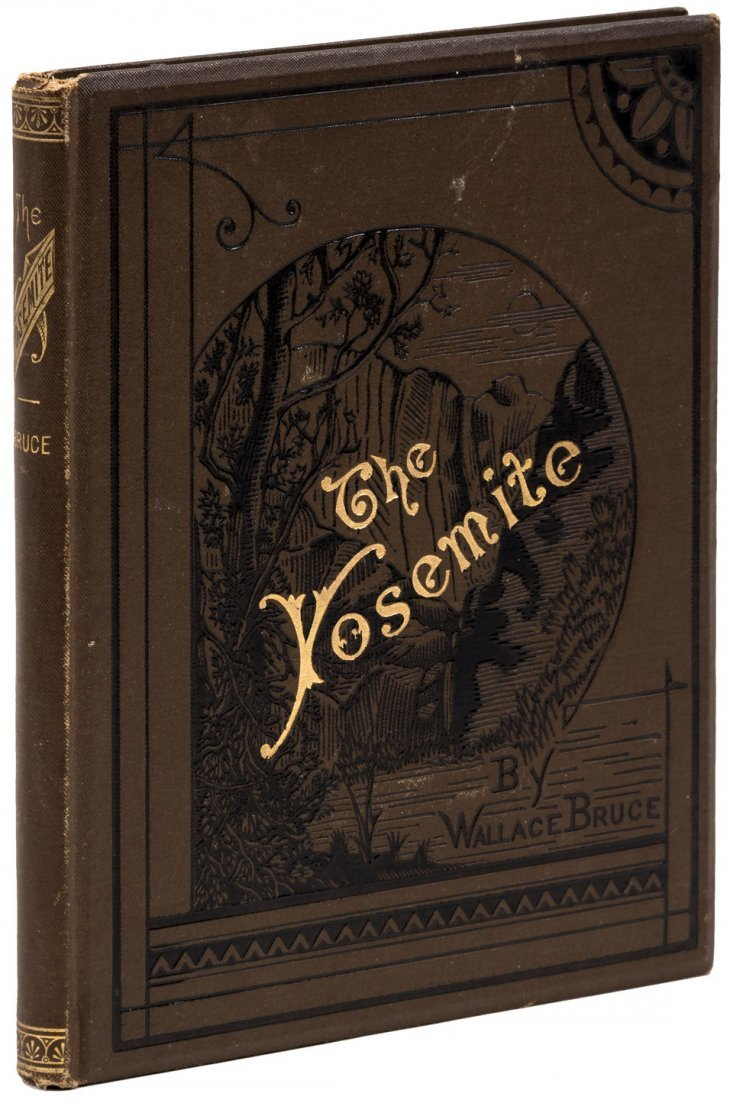 Wallace Bruce The Yosemite First Edition Signed