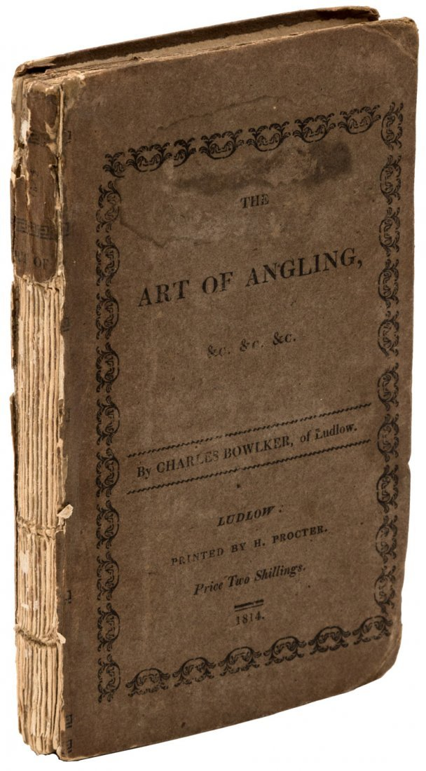 Bowlker's Art of Angling 1814 Edition