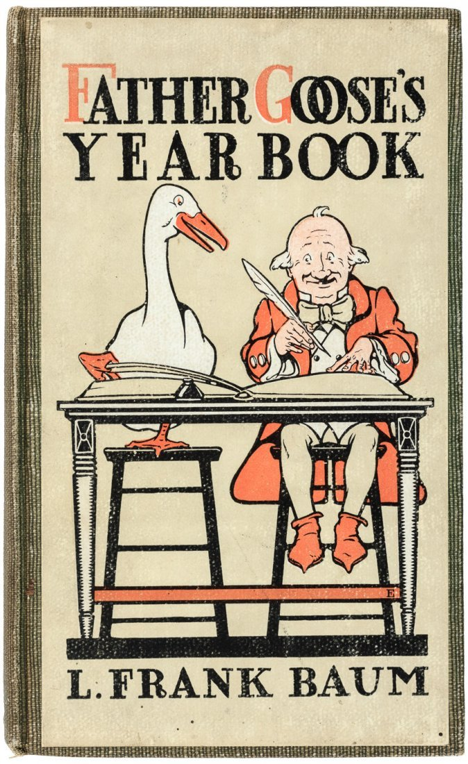 Father Goose's Year Book L. Frank Baum