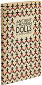 Picture Book of Ancient and Modern Dolls