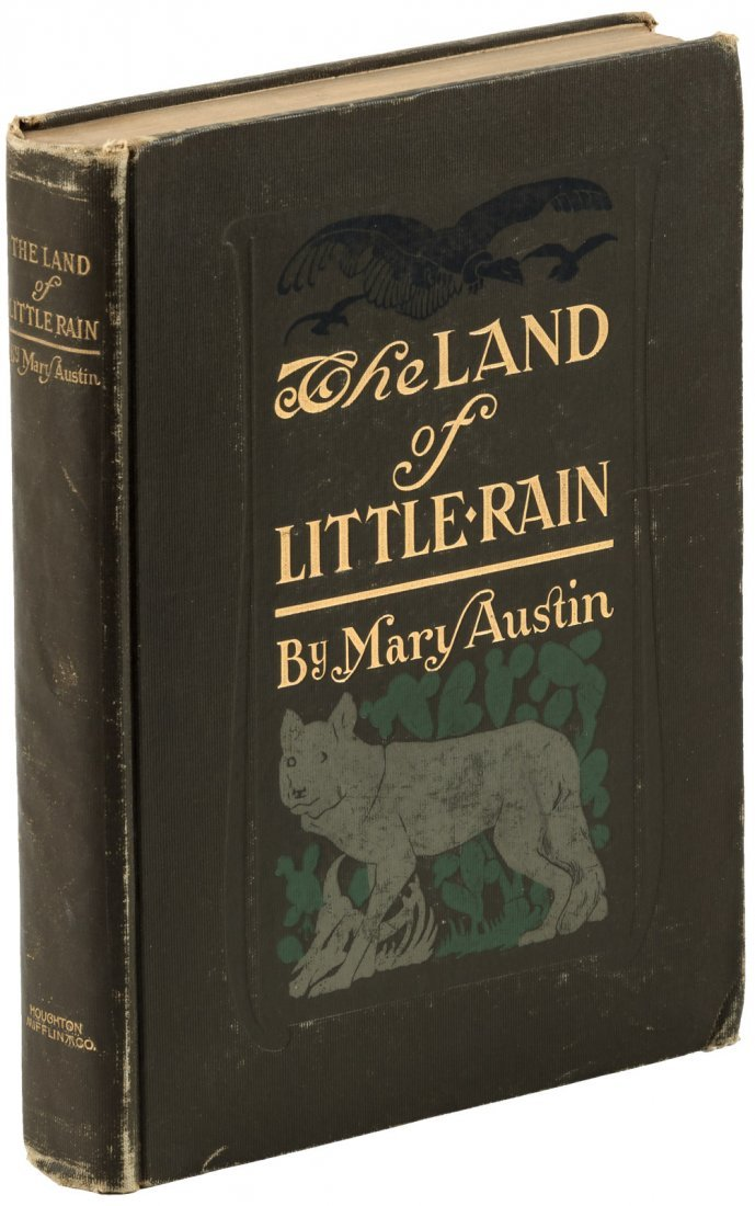 Mary Austin Land of Little Rain First Edition