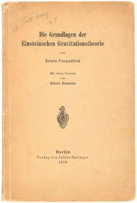 Einstein's Theory Of Relativity Analyzed, 1916