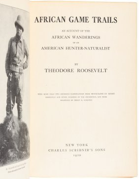 Theodore Roosevelt African Game Trails