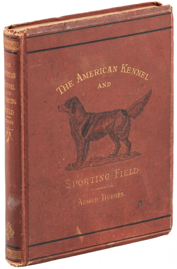 The American Kennel and Sporting Field, 1876