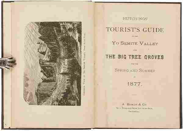 Hutchings' Tourist's Guide to the Yo Semite Valley,