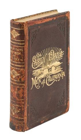 Swasey, Early Days & Men of California 1st Ed.