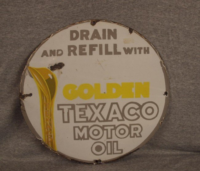 """12: Texaco porcelain advertising sign, 15"""", """"Drain and"""