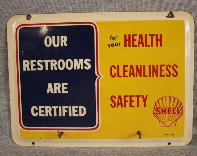 """13: Shell porcelain advertising sign """"Our Restrooms Are"""