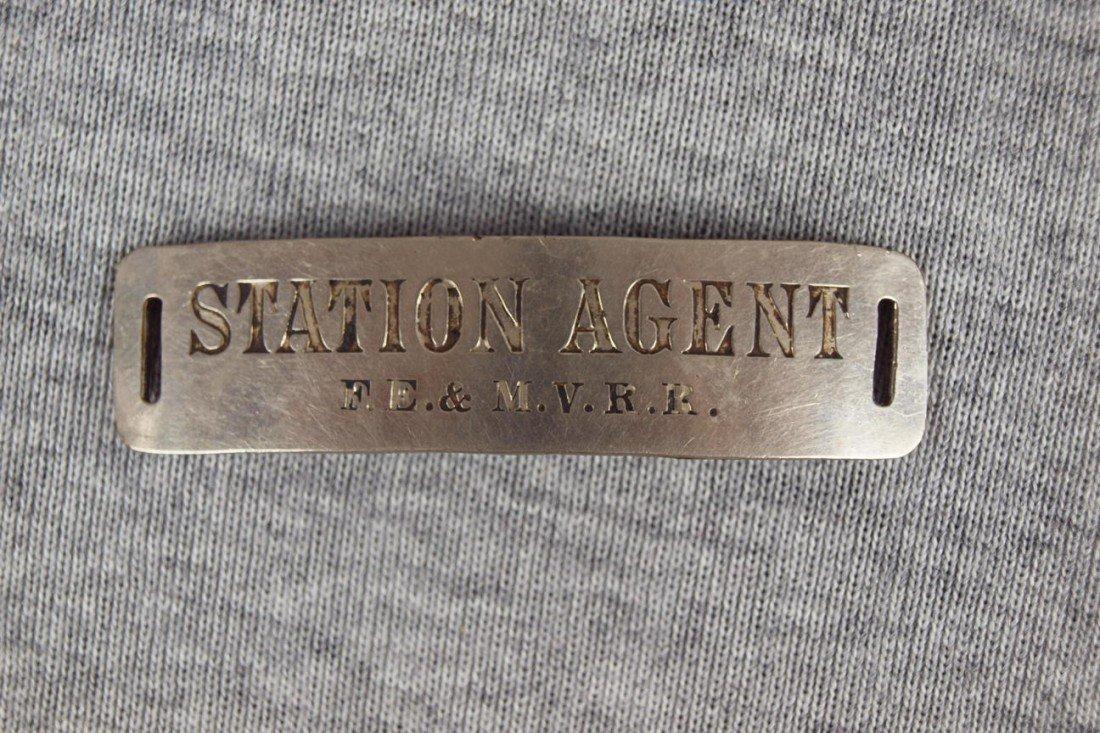"8:  FE&MVRR railroad hat badge ""Station Agent"""