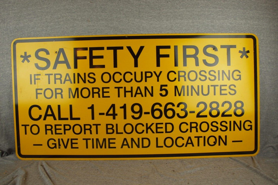 """230:  Railroad sign, single sided, """"Safety First"""" infor"""