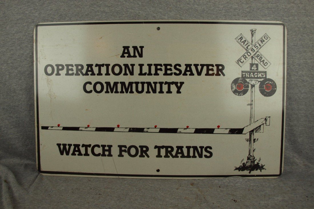 "231:  Railroad sign, single sided, ""An Operation Lifesa"