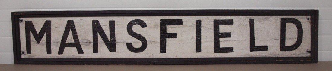 "234:  Rare wooden railroad depot sign, ""MANSFIELD"", 74"""
